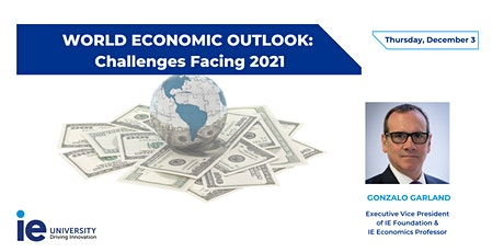 World Economic Outlook: Challenges Facing 2021 tickets