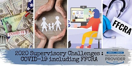 2020 Supervisory Challenges — COVID-19 including FFCRA tickets
