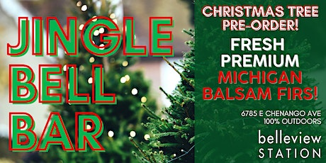 Christmas Tree Pre-Order at Jingle Bell Bar! tickets