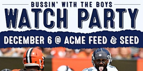 Bussin' with the Boys Sunday Tailgate tickets