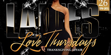 Ladies Love Thursdays tickets