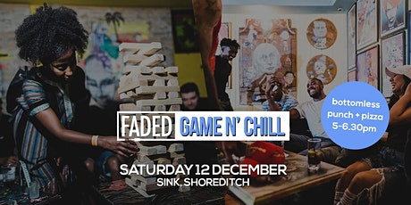 Faded - Game N' Chill tickets