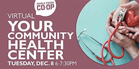 WFC-U Virtual Class - LSCHC: Your Community Health Center tickets