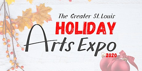 Greater St. Louis Holiday Arts Expo tickets