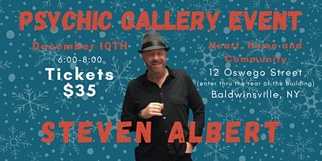 Steven Albert: Psychic Medium Gallery Event  Baldwinsville, NY 12/14 tickets