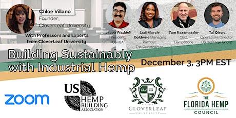 Building Sustainably with Industrial Hemp biglietti