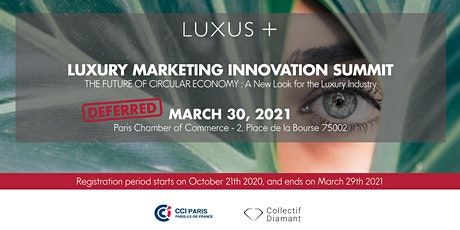 Luxury Marketing Innovation Summit 2021 in cooperation with CCI Paris billets