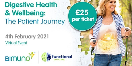 Digestive Health and Wellbeing: The Patient Journey tickets