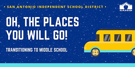 Oh, The Places You'll Go in Middle School! Transitioning to 6th Grade. tickets