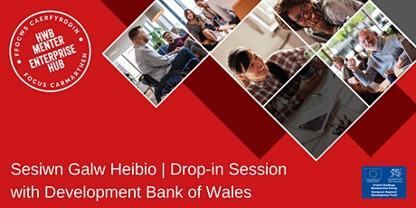 Sesiwn galw heibio | Drop-in session with Development Bank of Wales tickets