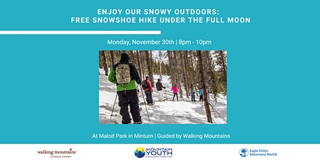 FREE snowshoe hike under the full moon, guided by Walking Mountains tickets