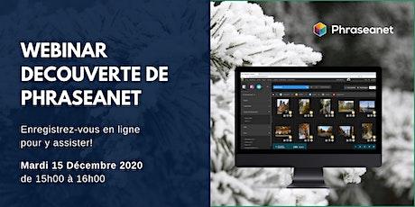 Seminaire en ligne Phraseanet, Mardi 15 Décembre 2020 billets