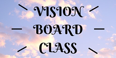 """Vision Board Class - """"For Year 2021"""" tickets"""