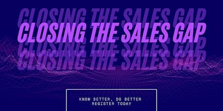 Closing the Sales Gap tickets