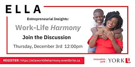 ELLA's Entrepreneurial Insights: Maintaining Work-Life Harmony tickets