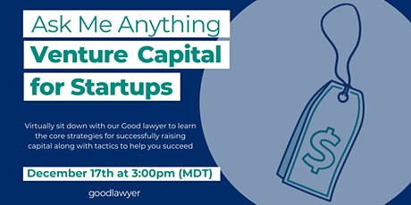 Ask Me Anything: Venture Capital for Startups tickets