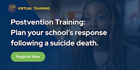 Postvention: Planning your School's Response Following a Suicide Death tickets