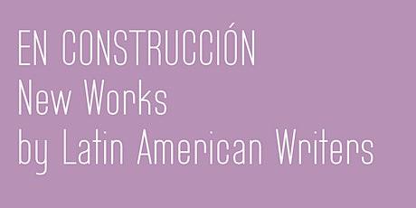Live Zoom Reading: EN CONSTRUCCIÓN Reading Series (SPA) tickets