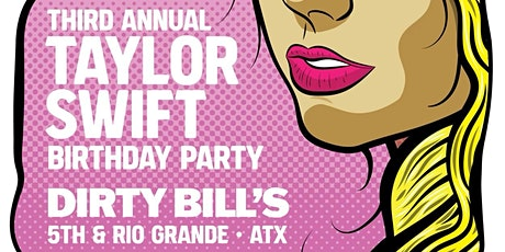 Dirty Bills 3rd Annual Taylor Singalong tickets