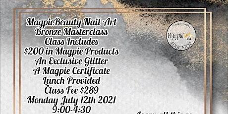 MagpieBeauty Nail Art Bronze Masterclass tickets