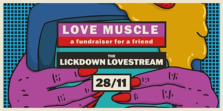 Love Muscle's Lickdown Lovestream tickets