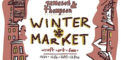 Jameson & Thompson Winter Market tickets