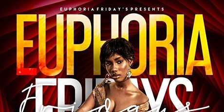 Euphoria Fridays tickets