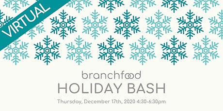 Branchfood's End of Year Holiday Bash tickets