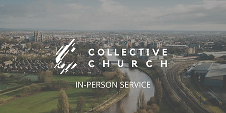 Collective Church | Sunday Gathering tickets
