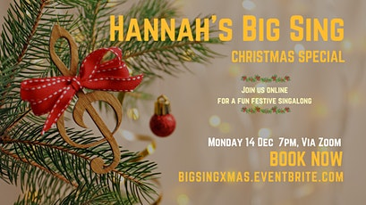Hannah's Big Sing- Christmas Special tickets
