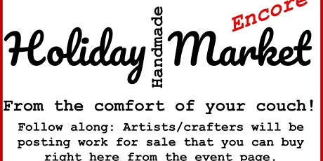 Holiday Handmade Market ENCORE from Your Couch tickets