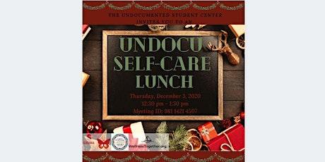 Undocu Self-Care Lunch tickets