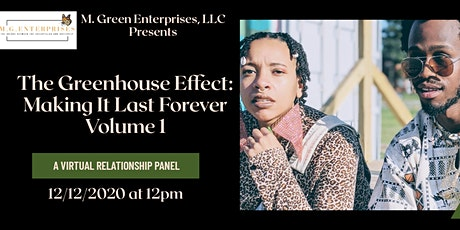 The Greenhouse Effect: Making It Last Forever, VOL.1 tickets