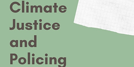 Climate Justice and Policing tickets
