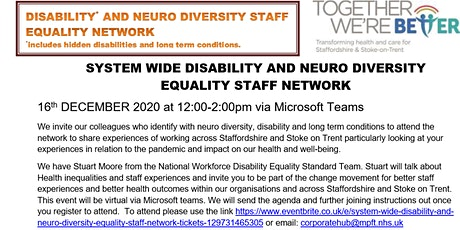 System wide Disability and Neuro Diversity Equality Staff Network tickets