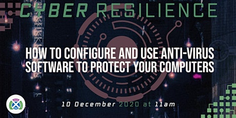 Practical Cyber Resilience Skills:  How to use anti-virus software tickets