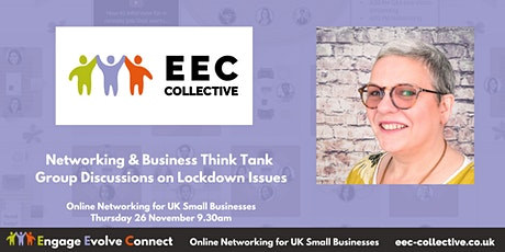 EEC Collective UK Online Networking - Group Think Tanks How to Move Forward tickets