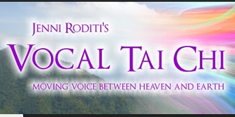 Vocal Tai Chi Online Solos Workshop tickets