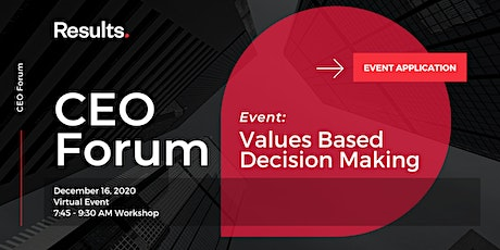 CEO Forum: Values Based Decision Making tickets