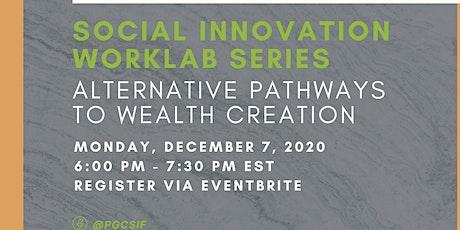 Alternative Pathways to Wealth Creation tickets