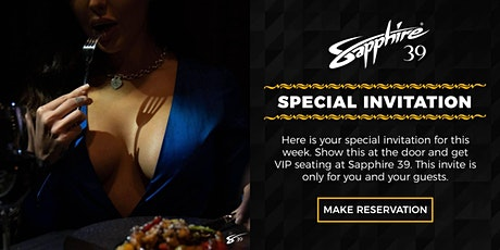 Sapphire 39 - Sexy Dining Experience. tickets