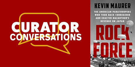 Curator Conversations: Rock Force, a book by Kevin Maurer tickets