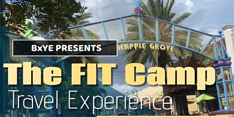 BookedbyBrenye Presents: The FIT Camp Travel Experience tickets