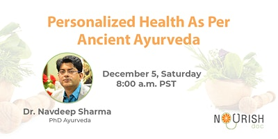 Personalized Health as Per Ancient Ayurveda
