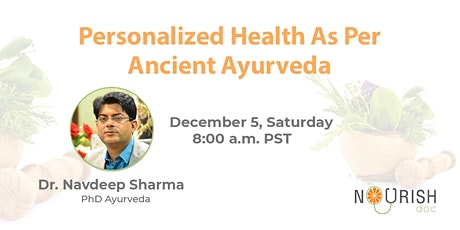 Personalized Health as Per Ancient Ayurveda tickets