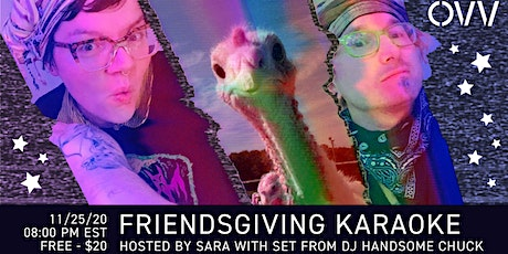 Friendsgiving Karaoke x OVV tickets