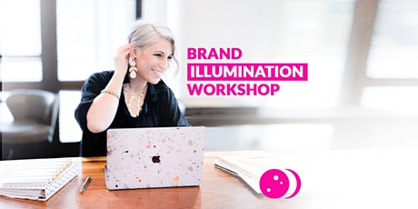 Brand Illumination Workshop - Build Your 2021 Branding Strategy (Full Day) tickets