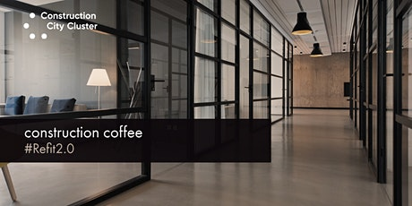 Construction Coffee: Refit2.0 tickets