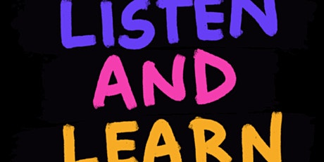 Listen and Learn tickets