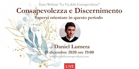 Consapevolezza e Discernimento | La Via della Consapevolezza Daniel Lumera biglietti